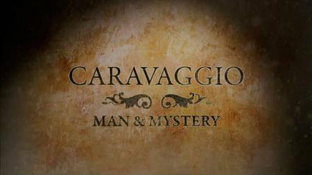 BSkyB Masterpieces - Caravaggio's Secrets (2012)