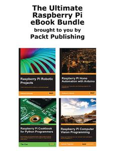 The Ultimate Raspberry Pi eBook Bundle [4 books in 1]