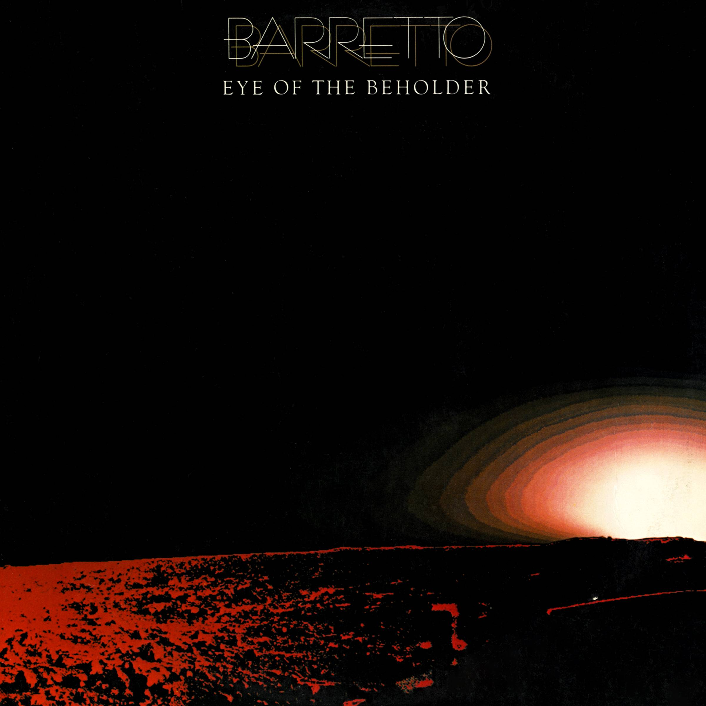 Ray Barretto - Eye Of The Beholder (1977/2012) [Official Digital Download 24-bit/192kHz]