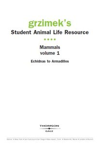 Grzimek's Student Animal Life Resource: Mammals