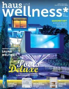 Haus und Wellness* - Mai/Juni 2015