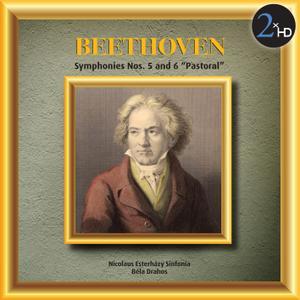 Nicolaus Esterhazy Sinfonia & Bela Drahos - Beethoven: Symphonies Nos. 5 & 6 Pastoral (1997/2015) [Official Digital Download]