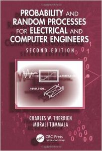 Probability and Random Processes for Electrical and Computer Engineers, Second Edition