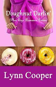 Doughnut Darlin': (Plus Size Romance Series)