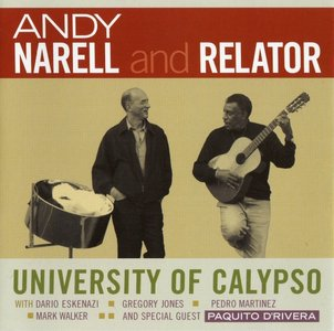 Andy Narell And Relator - University Of Calypso (2009) {Heads Up}