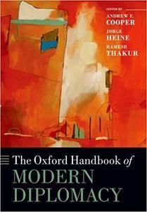 The Oxford Handbook of Modern Diplomacy (Repost)