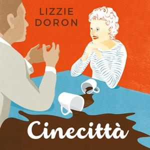 «Cinecittà» by Lizzie Doron