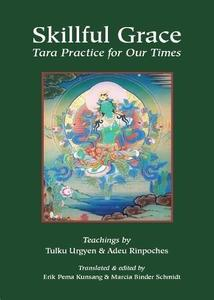 Skillful Grace: Tara Practice for Our Times