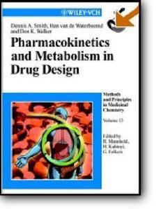 """Dennis A. Smith, et al, """"Pharmacokinetics and Metabolism in Drug Design"""