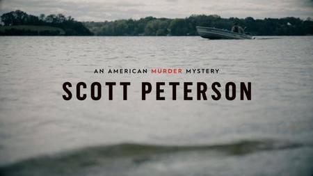 Scott Peterson: An American Murder Mystery (2017)