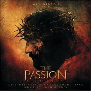 JOHN DEBNEY - The Passion Of Christ