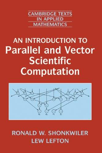 An Introduction to Parallel and Vector Scientific Computation (Repost)
