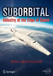 Suborbital: Industry at the Edge of Space (repost)