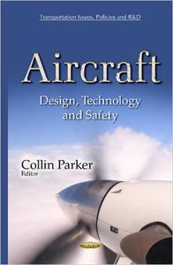 Aircraft: Design, Technology and Safety