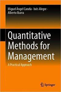 Quantitative Methods for Management: A Practical Approach