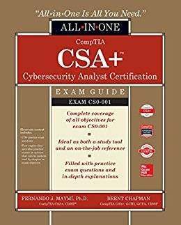 CompTIA CSA+ Cybersecurity Analyst Certification All-in-One Exam Guide (CS0-001)