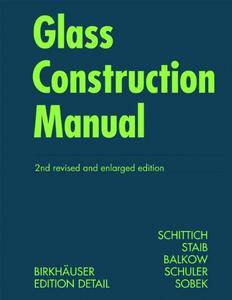Glass Construction Manual, 2nd Edition