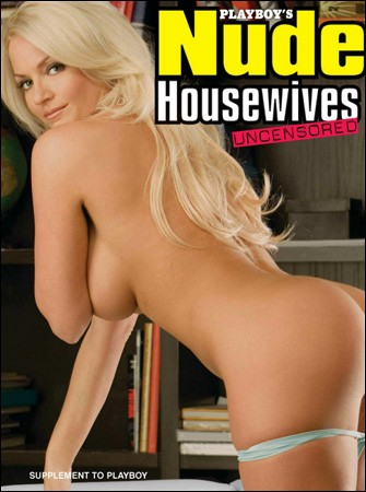 Playboy's Nude Housewives Uncensored - 2009 Supplement