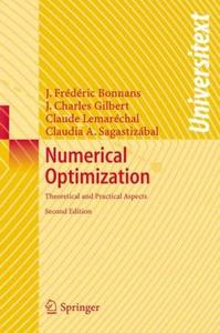 Numerical Optimization: Theoretical and Practical Aspects