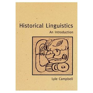Historical Linguistics: An Introduction (Repost)