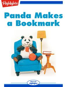 «Panda Makes a Bookmark» by Beverly Swerdlow Brown
