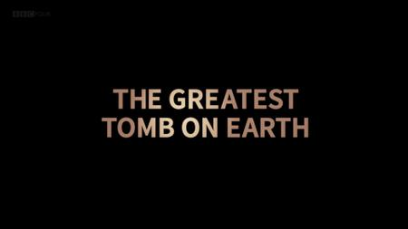 BBC - The Greatest Tomb on Earth: Secrets of Ancient China (2016)