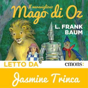 «Il meraviglioso mago di Oz» by L. Frank Baum