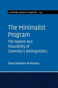 The Minimalist Program: The Nature and Plausibility of Chomsky's Biolinguistics