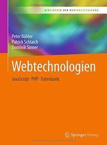 Webtechnologien: JavaScript – PHP – Datenbank