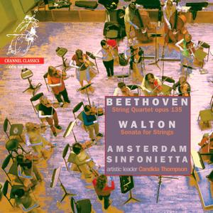 Amsterdam Sinfonietta - Beethoven: String Quartet & Walton: Sonata for Strings (2005) [DSD64 + H-Res FLAC]