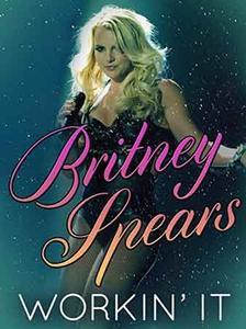 Britney Spears: Workin' It (2014)