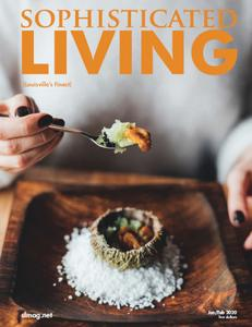 Sophisticated Living - January-February 2020