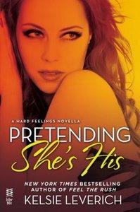 Pretending She's His by Kelsie Leverich