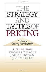 The Strategy and Tactics of Pricing (5th Edition) (Repost)