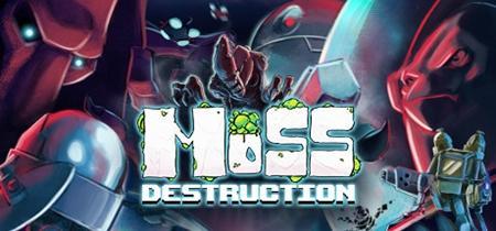 Moss Destruction (2019)