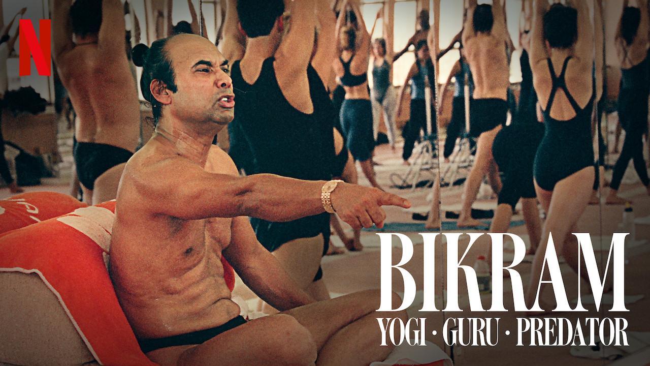 Bikram: Yogi, Guru, Predator (2019)