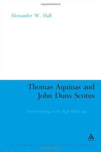 Thomas Aquinas & John Duns Scotus: Natural Theology in the High Middle Ages