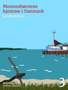 «Monsunbørnene hjemme i Danmark» by Lis Andersen