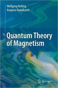 Quantum Theory of Magnetism [Repost]
