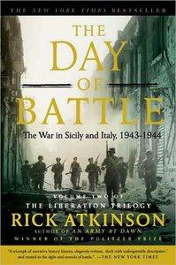 The Day of Battle: The War in Sicily and Italy, 1943-1944 (repost)