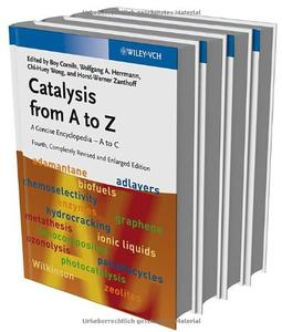 Catalysis from A to Z: A Concise Encyclopedia, 4 Volume Set, Completely Revised and Enlarged Edition
