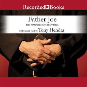 «Father Joe» by Tony Hendra