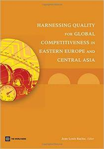 Harnessing Quality for Global Competitiveness in Eastern Europe and Central Asia