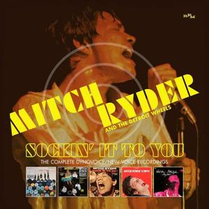 Mitch Ryder & The Detroit Wheels - Sockin' It To You: The Complete Dynovoice / New Voice Recordings (2020)