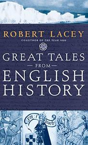 Great Tales from English History, Volume 1