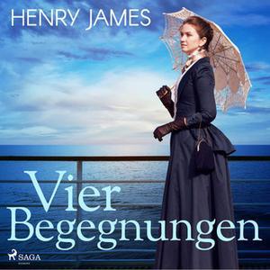 «Vier Begegnungen» by Henry James