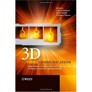 3D Videocommunication: Algorithms, concepts and real-time systems in human centred communication (Repost)