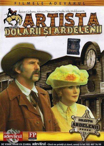 Artista, dolarii si Ardelenii / The Actress, the Dollars and the Transylvanians (1978)