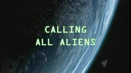 Spiegel TV - Calling All Aliens (2007)