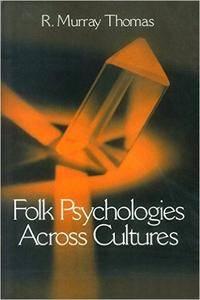 Folk Psychologies Across Cultures (repost)